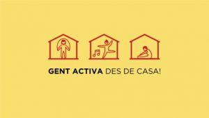 La Secretaria General de l'Esport i de l'Activitat Física impulsa la campanya 'Gent activa des de casa!' per fomentar un confinament actiu i saludable